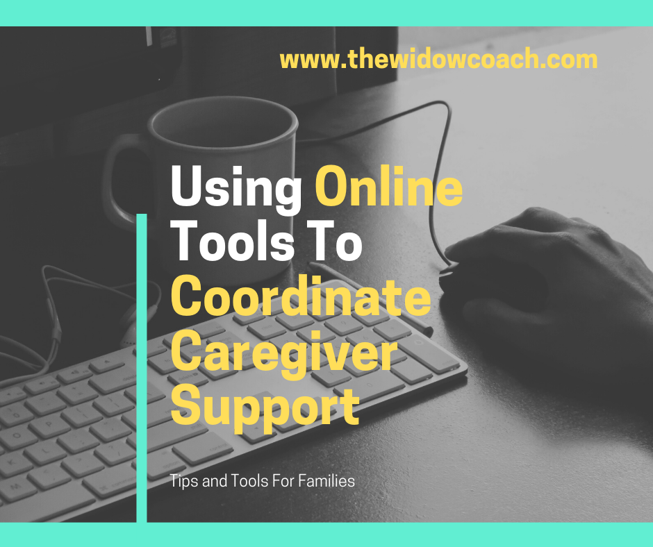 Using Online Tools to Coordinate Caregiver Support
